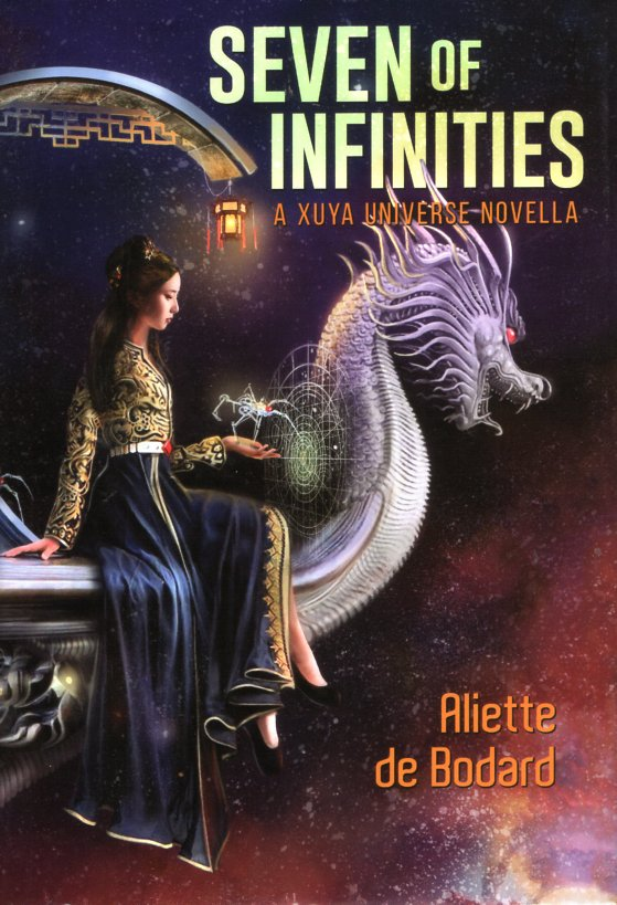 Seven of Infinities. Aliette de Bodard.