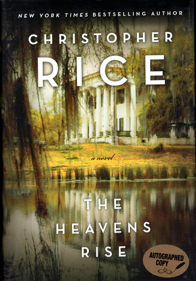 The Heavens Rise. Christopher Rice.