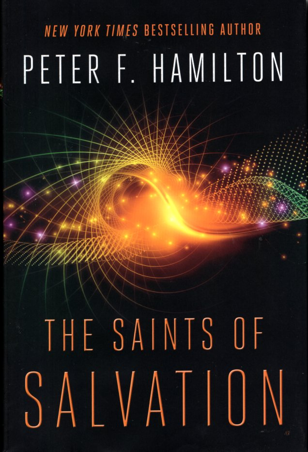 The Saints of Salvation: Salvation Sequence Book 3. Peter F. Hamilton.