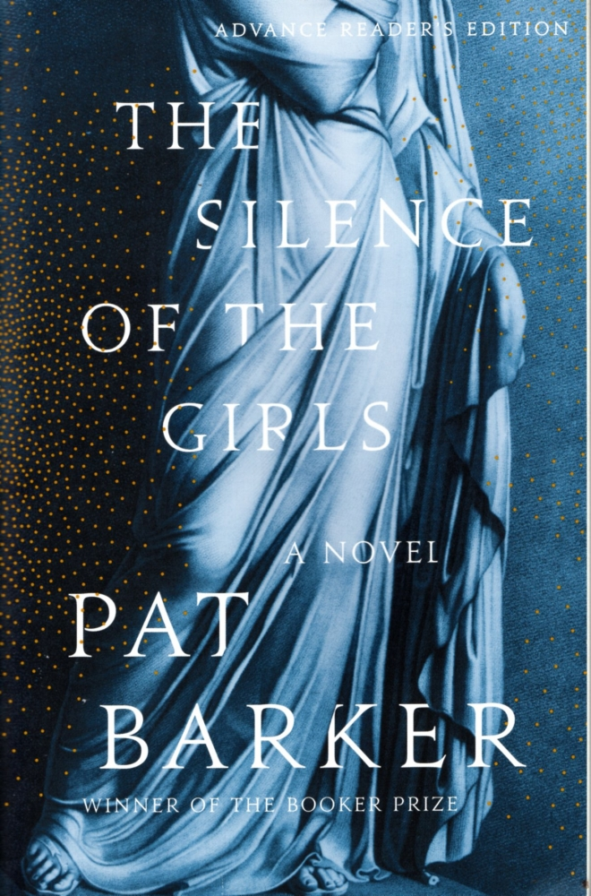 The Silence of the Girls. Pat Barker.