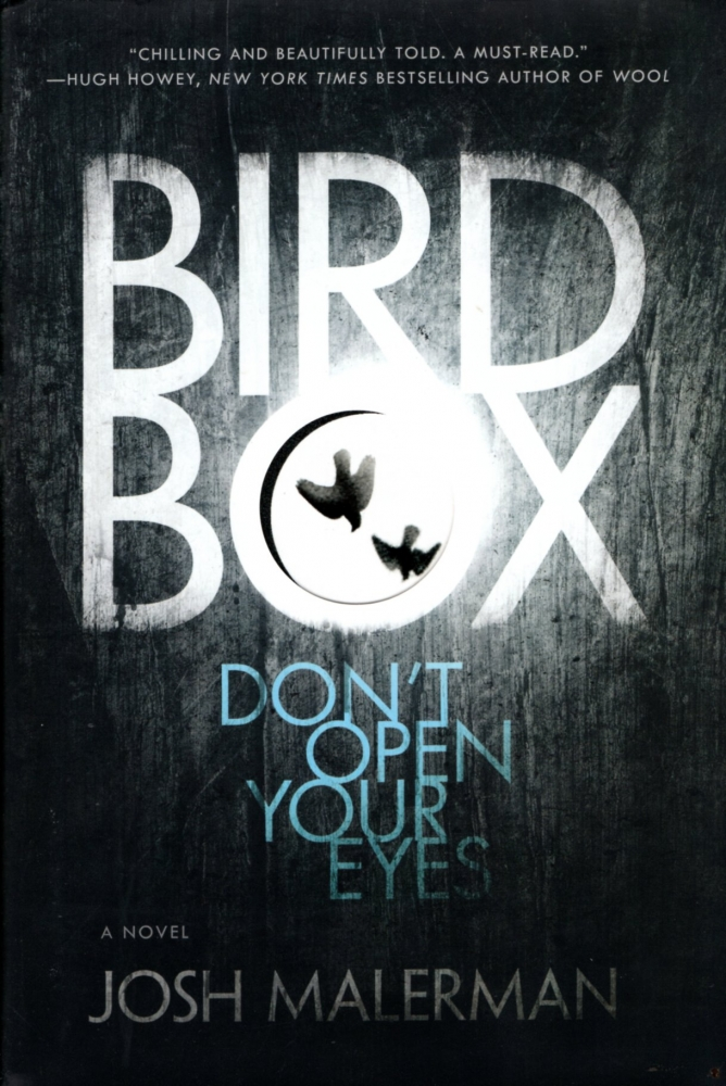 Bird Box. Josh Malerman.