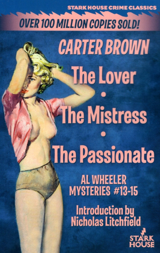 The Lover / The Mistress / The Passionate. Carter Brown.