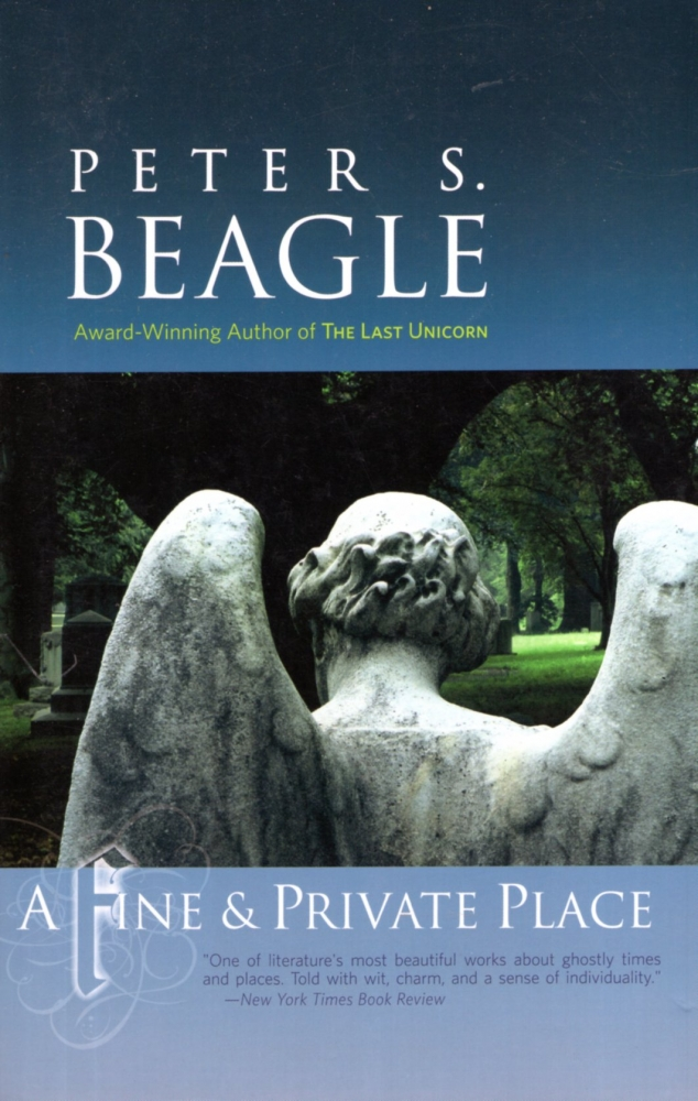 A Fine and Private Place. Peter S. Beagle.