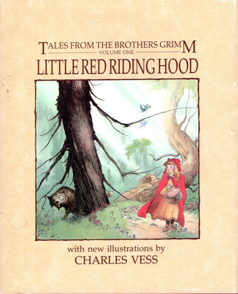 Tales from the Brothers Grimm Volume One: Little Red Riding Hood. BROTHERS GRIMM, Charles Vess.