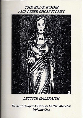 The Blue Room and Other Ghost Stories. Lettice Galbraith.