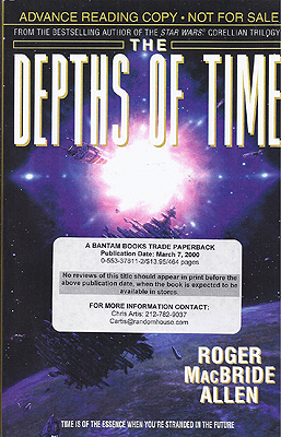 The Depths of Time. Roger MacBride Allen.