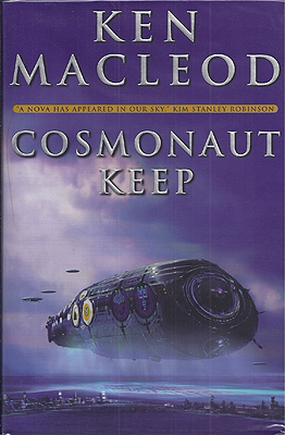 Cosmonaut Keep. Ken MacLeod