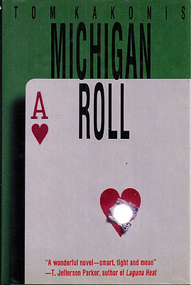 Michigan Roll. Tom Kakonis