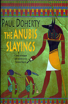 The Anubis Slayings. Paul Doherty