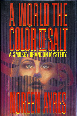A World the Color of Salt. Noreen Ayers.