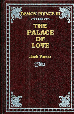 The Palace of Love. Jack Vance.