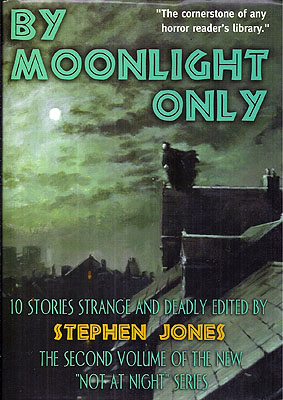 By Moonlight Only. Stephen Jones