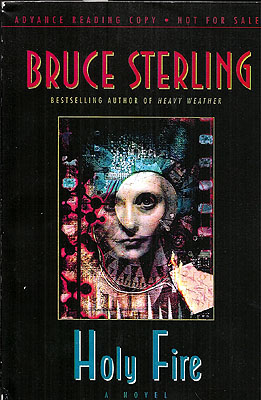 Holy Fire. Bruce Sterling