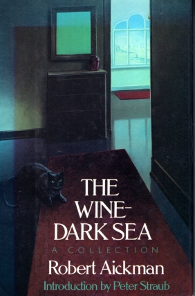 The Wine-Dark Sea. Robert Aickman