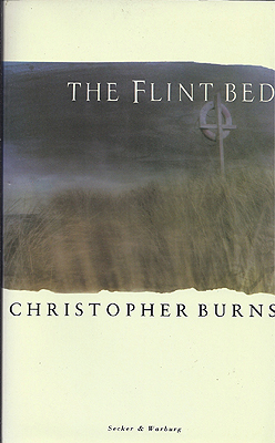 The Flint Bed. Christopher Burns.