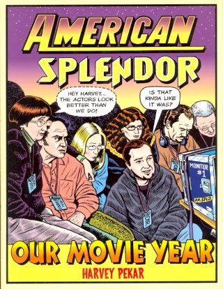 American Splendor: Our Movie Year. Harvey Pekar