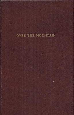 Over the Mountain. Ruthven Todd.