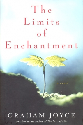 The Limits of Enchantment. Graham Joyce
