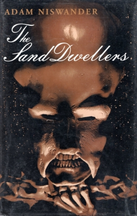 The Sand Dwellers. Adam Niswander