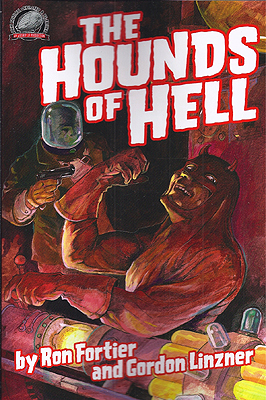The Hounds of Hell. Ron Fortier, Gordon Linzner