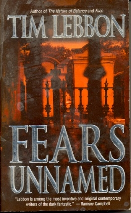 Fears Unnamed. Tim Lebbon