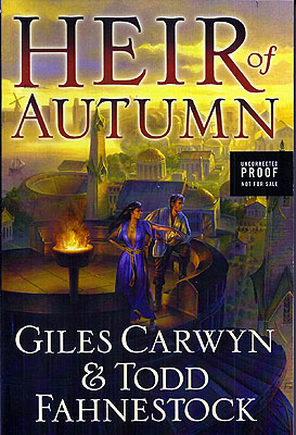 Heir of Autumn. Giles Carwyn, Todd Fahnestock