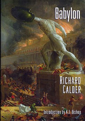 Babylon. Richard Calder