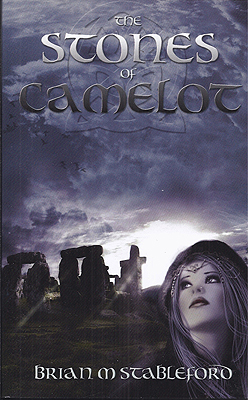 The Stones of Camelot. Brian Stableford