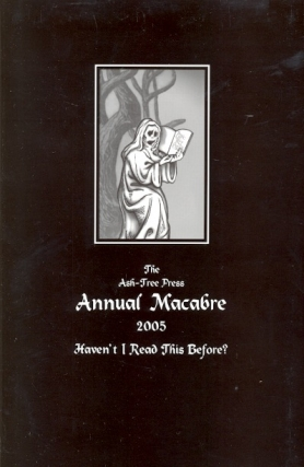 The Ash-Tree Press Annual Macabre 2005. Jack Adrian.