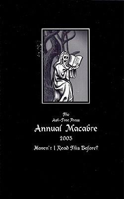 The Ash-Tree Press Annual Macabre 2005. Jack Adrian