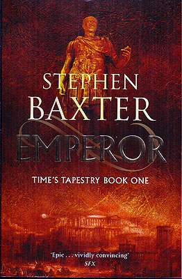Emperor: Time's Tapestry Book One. Stephen Baxter