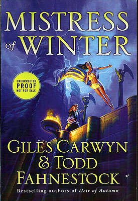 Mistress of Winter. Giles Carwyn, Todd Fahnestock