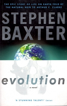 Evolution. Stephen Baxter
