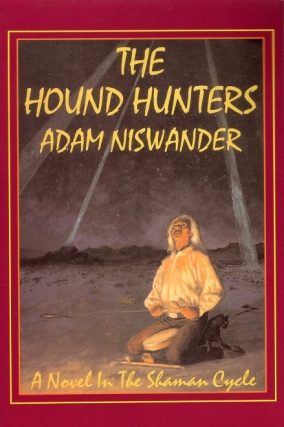 The Hound Hunters. Adam Niswander