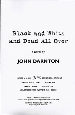 Black and White and Dead All Over. John Darnton