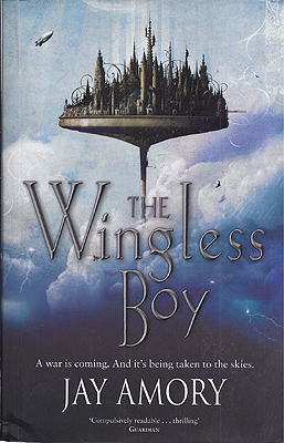 The Wingless Boy. Jay Amory.