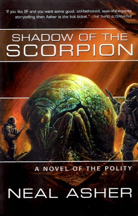 Shadow of the Scorpion. Neal L. Asher