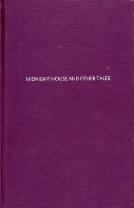 Midnight House and Other Tales. William Fryer Harvey
