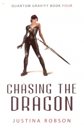 Chasing the Dragon: Quantum Gravity Book 4. Justina Robson
