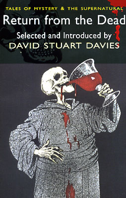 Return from the Dead: A Collection of Mummy Stories. David Stuart Davies