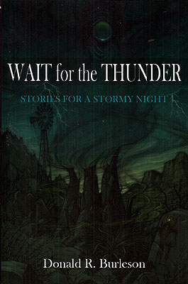 Wait for the Thunder. Donald R. Burleson
