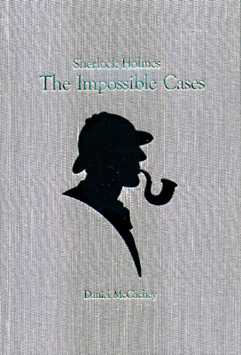 Sherlock Holmes the Impossible Cases
