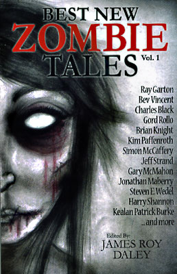 Best New Zombie Tales Volume 1. James Roy Daley