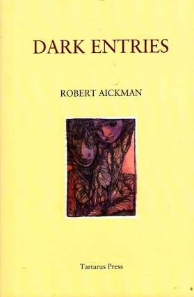 Dark Entries. Robert Aickman
