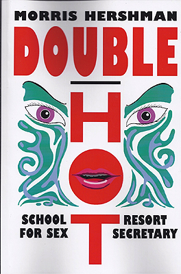 Double Hot: School for Sex and Resort Secretary. Morris Hershman.
