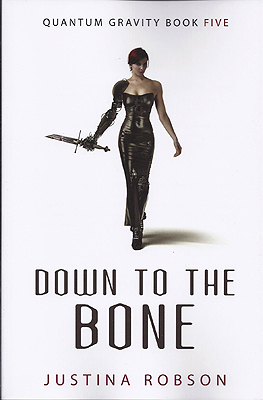 Down to the Bone. Justina Robson