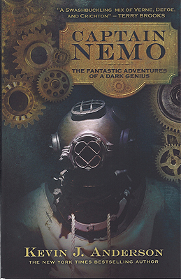 Captain Nemo: The Fantastic Adventures of a Dark Genius. Kevin J. Anderson