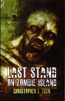 Last Stand on Zombie Island. Christopher L. Eger