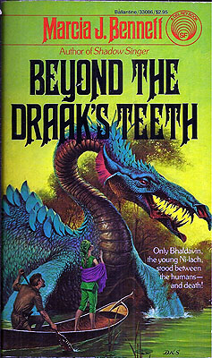 Beyond Draak's Teeth. Marcia J. Bennett