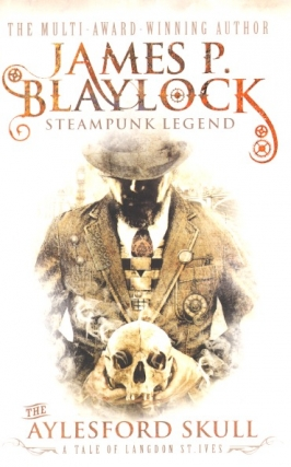 The Aylesford Skull. James P. Blaylock